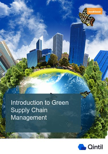 Introduction to Green Supply Chain Management