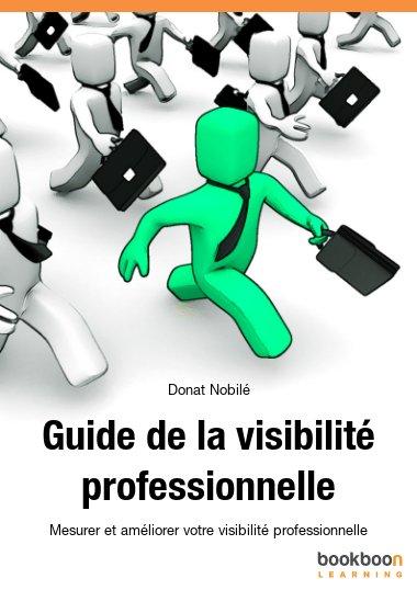 Guide de la visibilité professionnelle