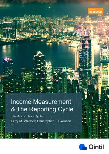 Income Measurement & The Reporting Cycle