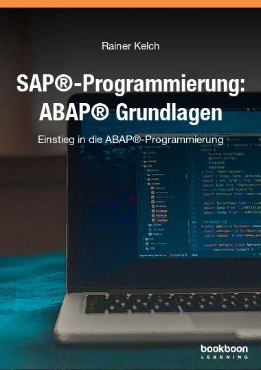 SAP®-Programmierung: ABAP® Grundlagen