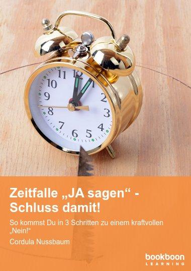 """Micro Talk: Zeitfalle """"JA SAGEN"""" - Schluss damit!"""