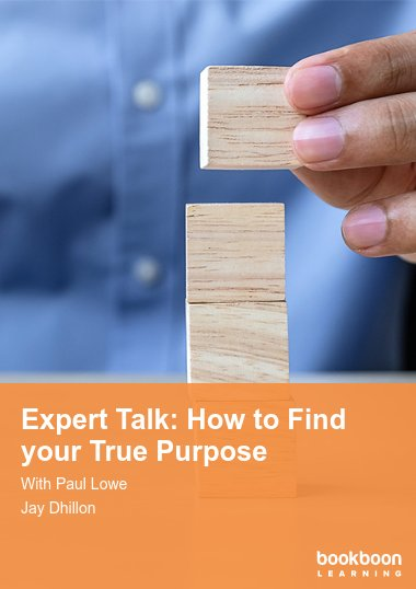 Expert Talk: How to Find your True Purpose