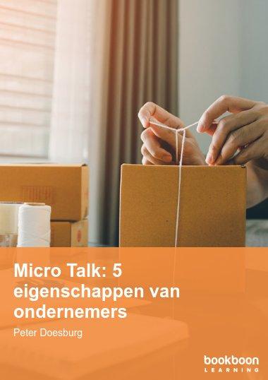 Micro Talk: 5 eigenschappen van ondernemers