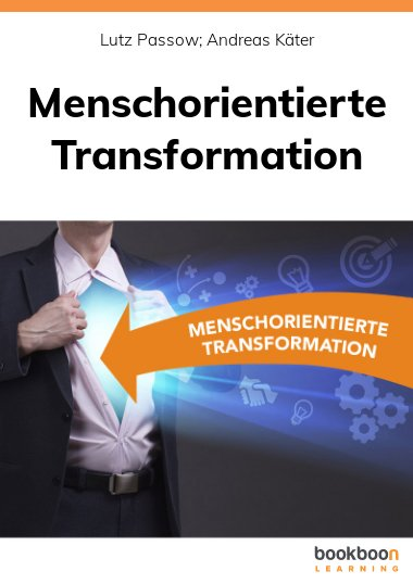 Menschorientierte Transformation