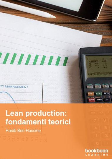 Lean production: fondamenti teorici