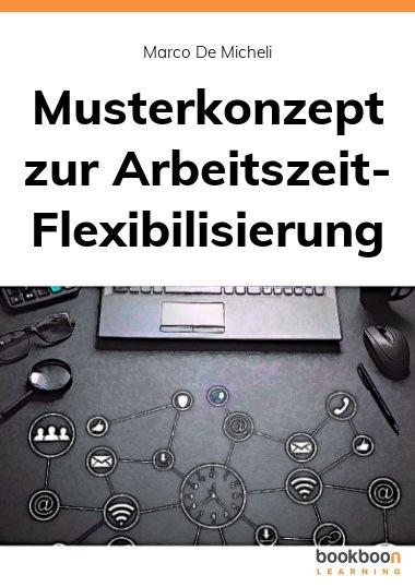 Musterkonzept zur Arbeitszeit-Flexibilisierung