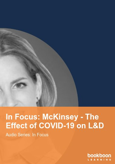 In Focus: McKinsey - The Effect of COVID-19 on L&D