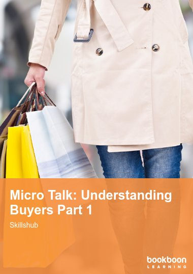 Micro Talk: Understanding Buyers Part 1