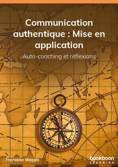 Communication authentique : Mise en application