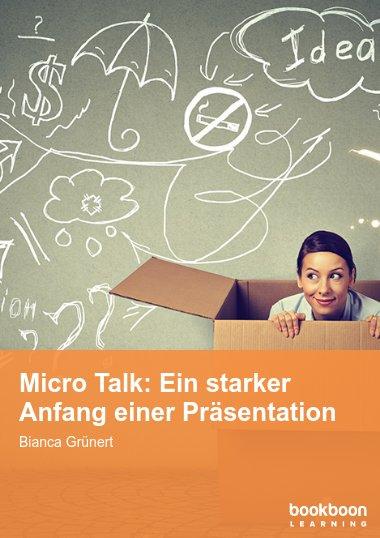Micro Talk: Ein starker Anfang einer Präsentation