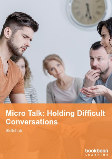 Micro Talk: Holding Difficult Conversations