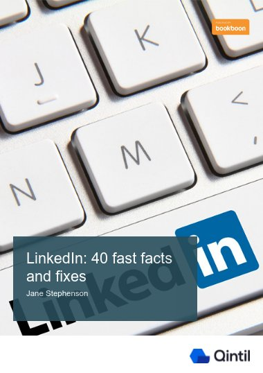 LinkedIn: 40 fast facts and fixes