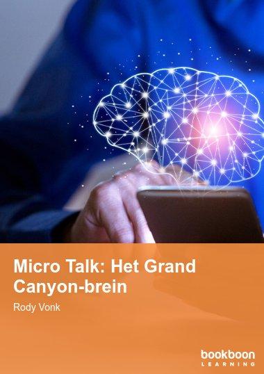 Micro Talk: Het Grand Canyon-brein