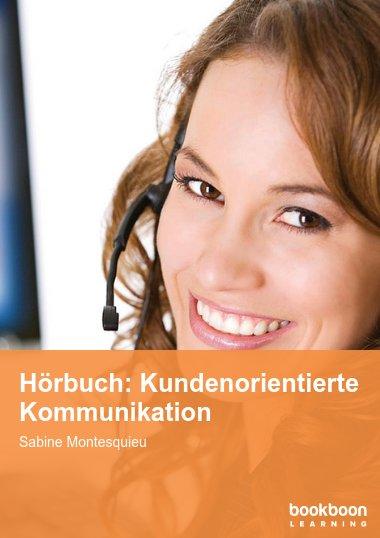 Hörbuch: Kundenorientierte Kommunikation