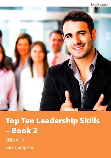 Top Ten Leadership Skills – Book 2