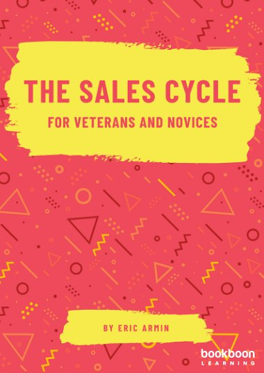 The Sales Cycle for Veterans and Novices