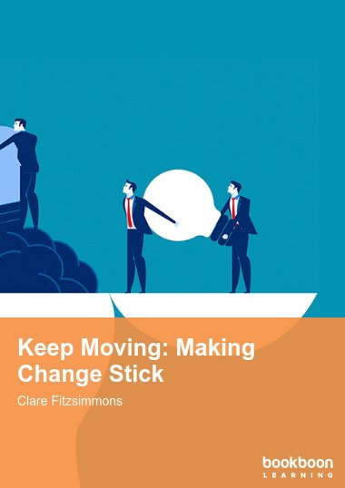 Keep Moving: Making Change Stick