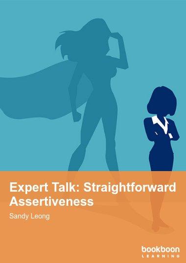 Expert Talk: Straightforward Assertiveness