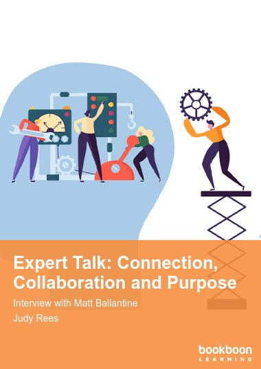 Expert Talk: Connection, Collaboration and Purpose