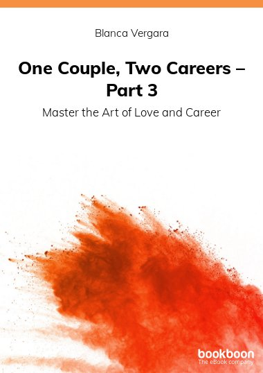 One Couple, Two Careers – Part 3