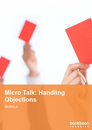Micro Talk: Handling Objections