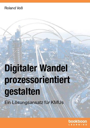 Digitaler Wandel prozessorientiert gestalten