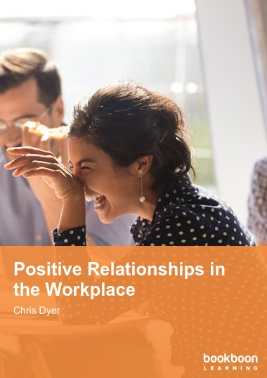Positive Relationships in the Workplace