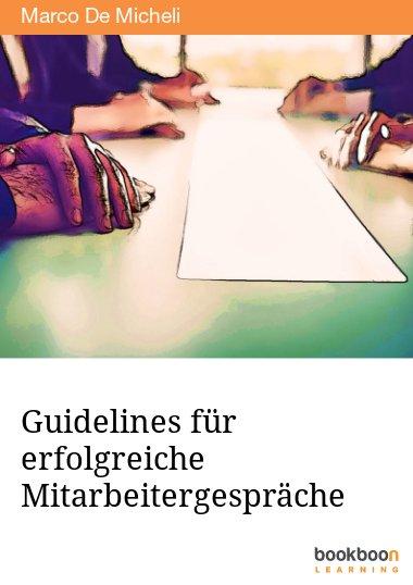 Guidelines für erfolgreiche Mitarbeitergespräche