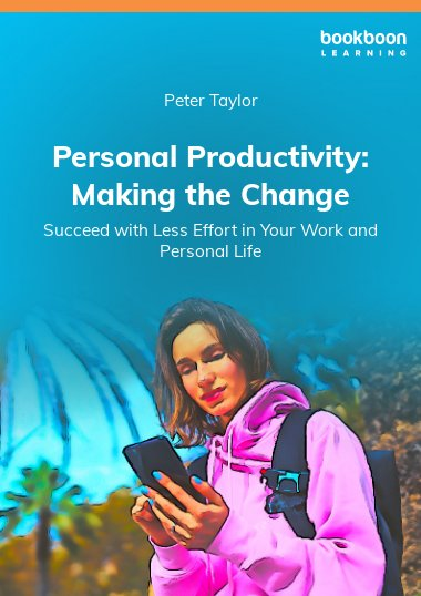 Personal Productivity: Making the Change