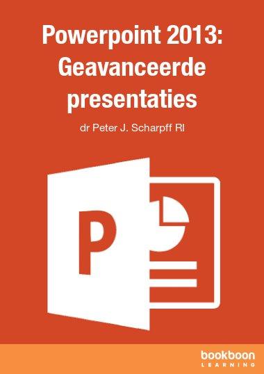 Powerpoint 2013: Geavanceerde presentaties