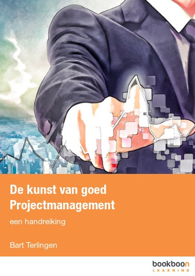 De kunst van goed Projectmanagement