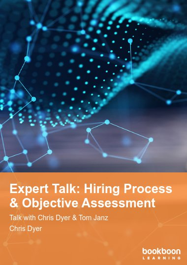 Expert Talk: Hiring Process & Objective Assessment