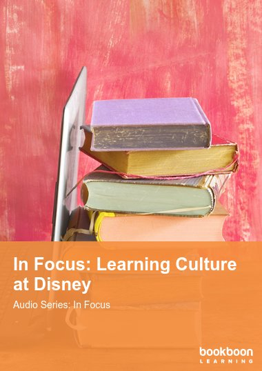 In Focus: Learning Culture at Disney