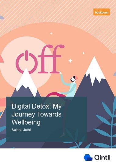 Digital Detox: My Journey Towards Wellbeing