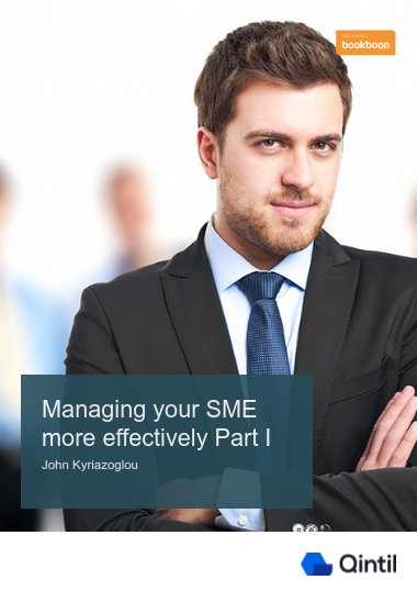 Managing your SME more effectively Part I