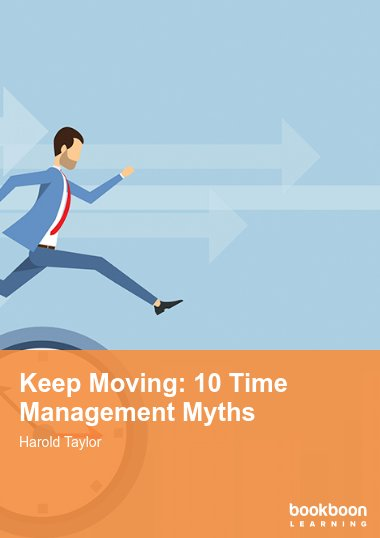 Keep Moving: 10 Time Management Myths