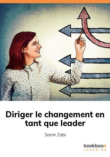 Diriger le changement en tant que leader
