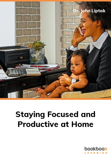 Staying Focused and Productive at Home