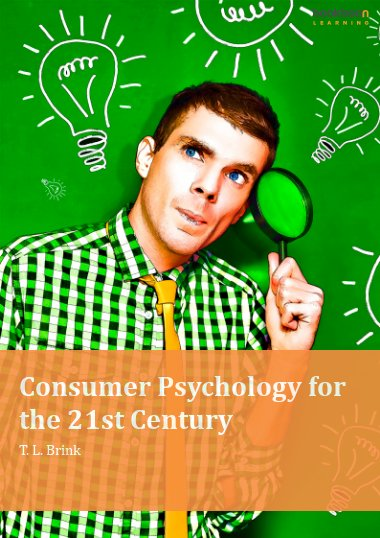Consumer Psychology for the 21st Century