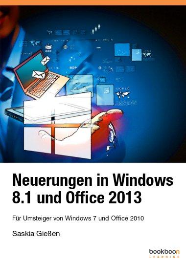 Neuerungen in Windows 8.1 und Office 2013