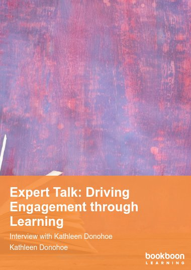 Expert Talk: Driving Engagement through Learning
