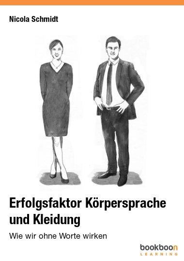 Erfolgsfaktor Körpersprache und Kleidung