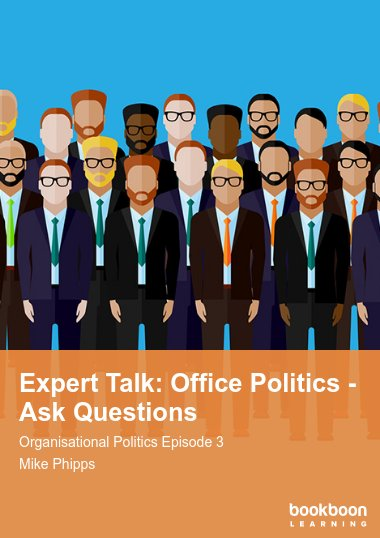 Expert Talk: Office Politics - Ask Questions