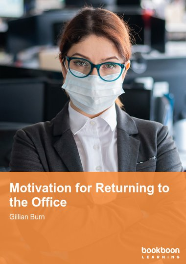 Motivation for Returning to the Office