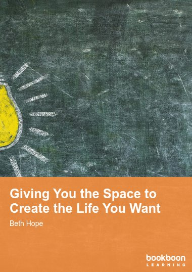 Giving You the Space to Create the Life You Want