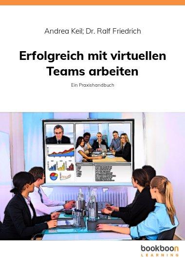 Erfolgreich mit virtuellen Teams arbeiten