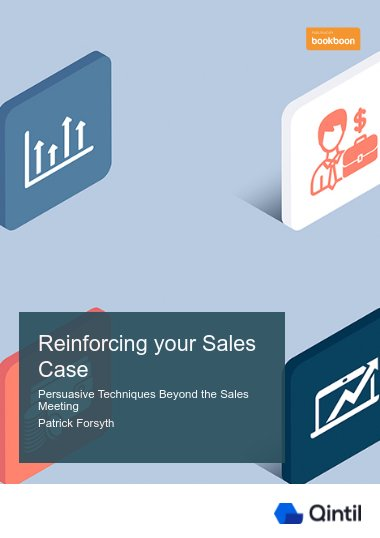 Reinforcing your Sales Case