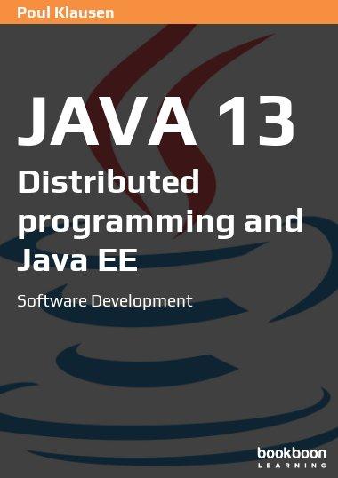 Java 13: Distributed programming and Java EE