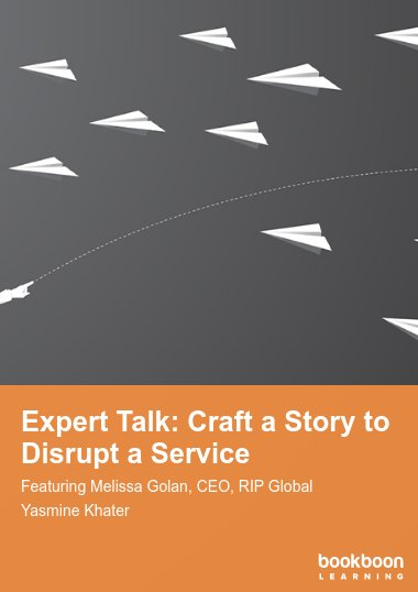 Expert Talk: Craft a Story to Disrupt a Service