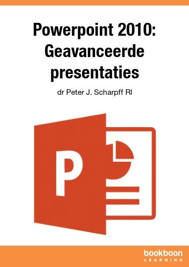 Powerpoint 2010: Geavanceerde presentaties